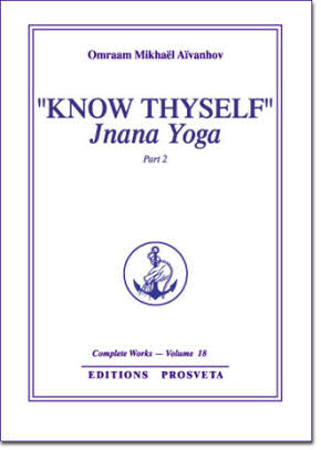 KNOW THYSELF: JNANA YOGA